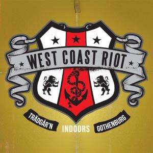 West Coast Riot Indoors