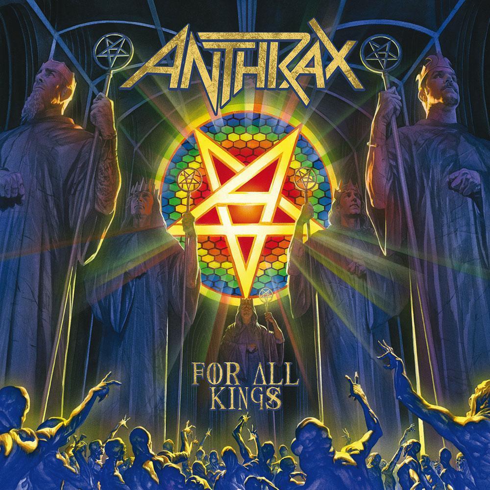 """Anthrax """"For all kings"""""""