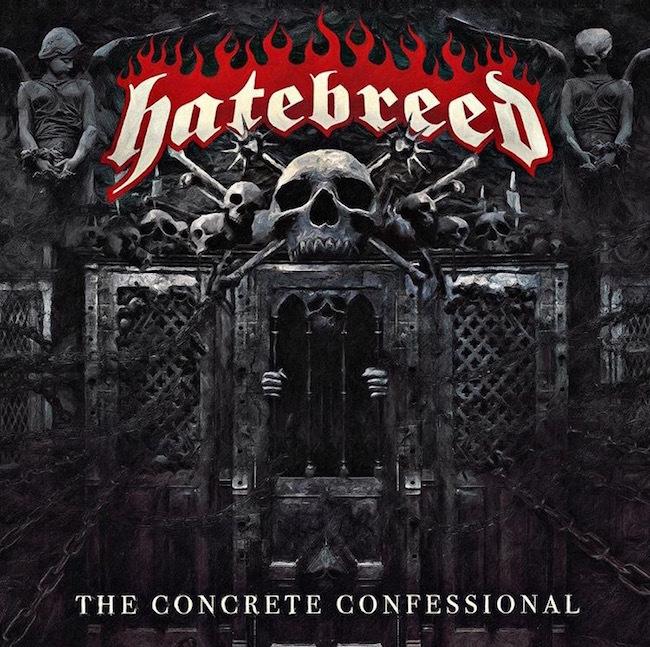 "Hatebreed ""The concrete confessional"""