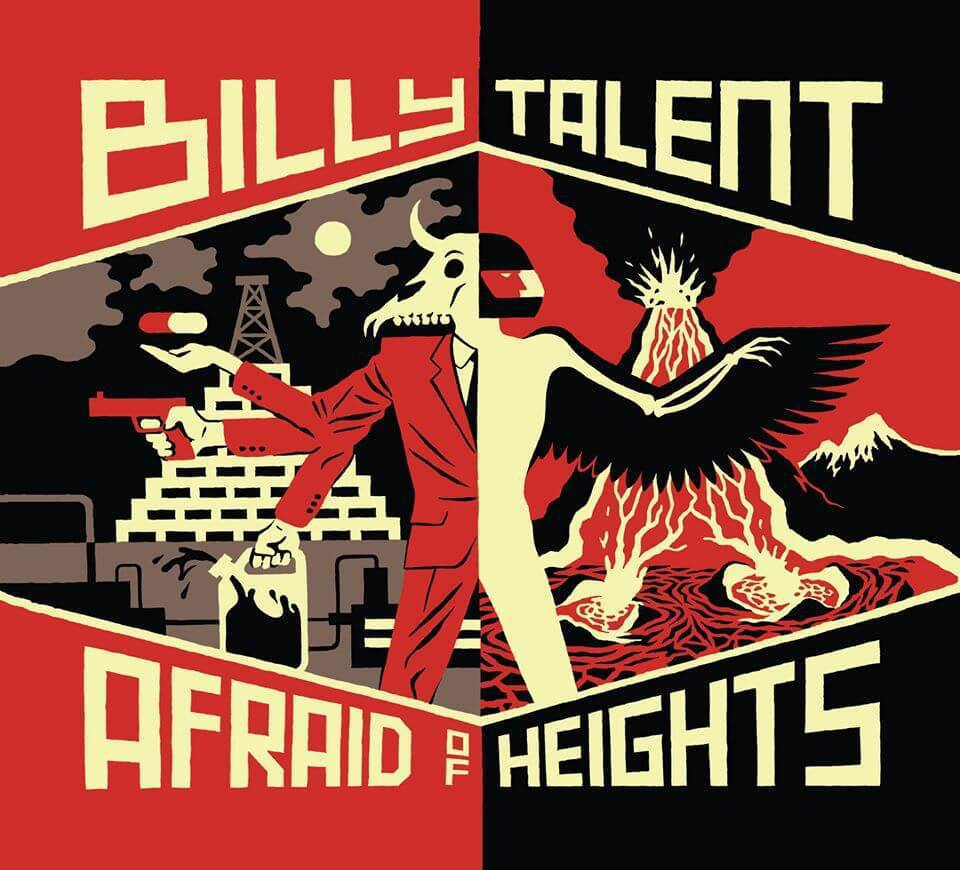 Billy Talent, Afraid go heights