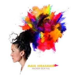 Maia Hirasawa – Vacker och ful, omslag