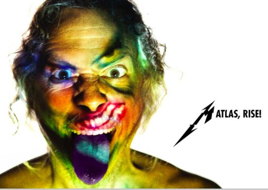 """Metallica """"Atlas, rise!"""""""