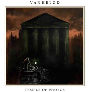 "Vanhelgd ""Temple of Phobos"""