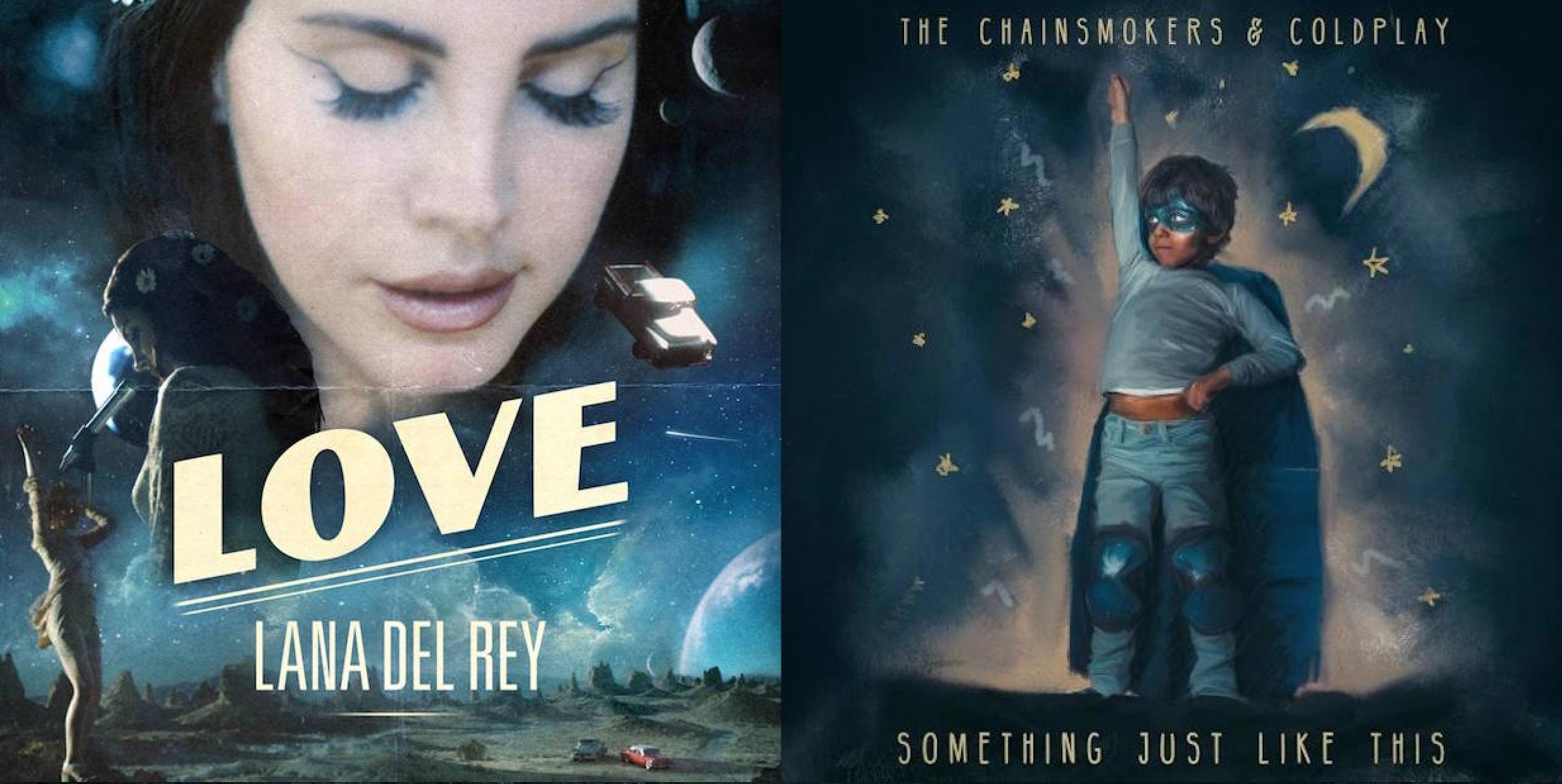 Lana Chainsmokers Coldplay