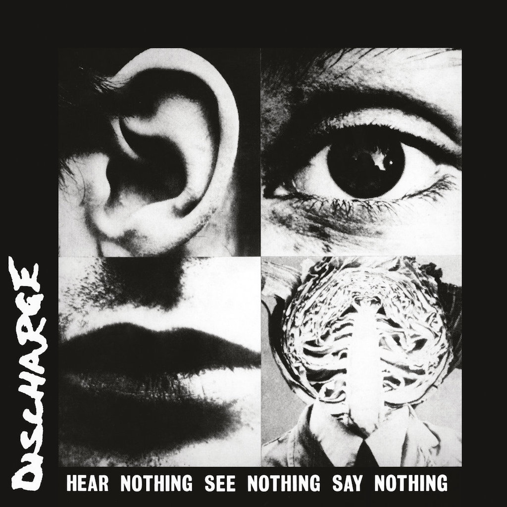 """Discharge """"Hear nothing see nothing say nothing"""""""